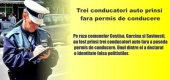 Trei conducatori auto prinsi fara permis de conducere