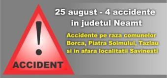 25 august – 4 accidente in judetul Neamt