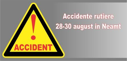 Accidente rutiere 28-30 august in Neamt