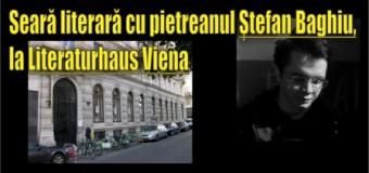 Seară literară cu pietreanul Ștefan Baghiu, la Literaturhaus Viena
