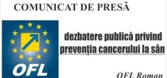 OFL Roman desfășoară o dezbatere publică privind prevenția cancerului la sân