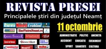 Revista presei – 11.10.2015. Principalele știri din Neamț