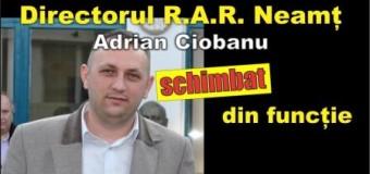 Directorul R.A.R. Neamț a fost schimbat.