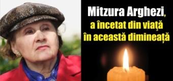 Mitzura Arghezi, a încetat din viaţă în această dimineață