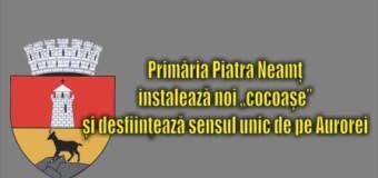 """Primăria Piatra Neamț instalează noi """"cocoașe"""" și desfiinţează sensul unic de pe Aurorei"""