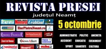 Revista presei – 05.10.2015. Principalele știri din Neamț
