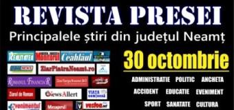Revista presei – 30.10.2015 Principalele știri din Neamț