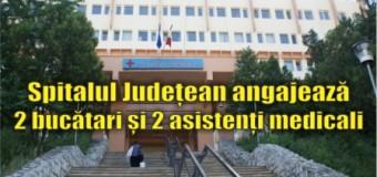 Spitalul Județean angajează 2 bucătari și 2 asistenți medicali
