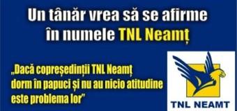 Un tânăr vrea să se afirme în numele TNL Neamț.