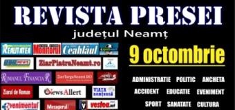 Revista presei – 09.10.2015. Principalele știri din Neamț