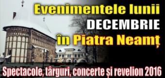 Evenimentele lunii DECEMBRIE în municipiul Piatra Neamț