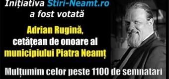 Inițiativa Stiri-Neamt.ro a fost votată! Adrian Rugină, cetățean de onoare al municipiului Piatra Neamț