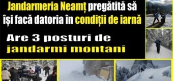 Jandarmeria Neamț pregătită să își facă datoria în condiții de iarnă. Are 3 posturi de jandarmi montani