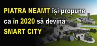 PIATRA NEAMȚ își propune ca în 2020 să devină SMART CITY