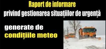 Raport de informare privind gestionarea situaţiilor de urgenţă generate de condițiile meteo
