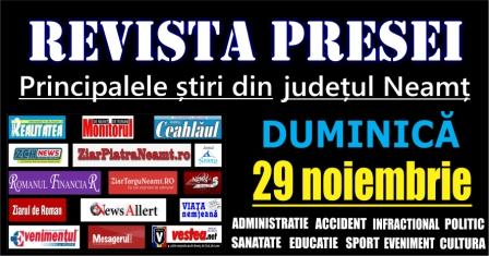Revista presei – 29.11.2015 Principalele știri din Neamț