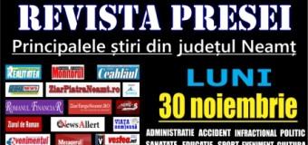 Revista presei – 30.11.2015 Principalele știri din Neamț