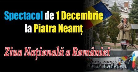 Spectacol de 1 Decembrie la Piatra Neamț în Piața Ștefan cel Mare