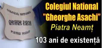 "Colegiul Național ""Gheorghe Asachi"" Piatra Neamț – 103 ani de existență"