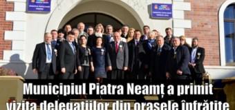 Municipiul Piatra Neamț a primit vizita delegațiilor din orașele înfrățite