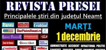 Revista presei – 1.12.2015 Principalele știri din Neamț