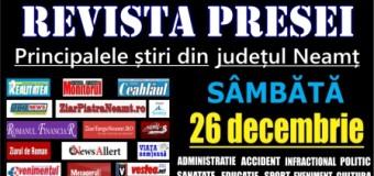 Revista presei – 26.12.2015 Principalele știri din Neamț