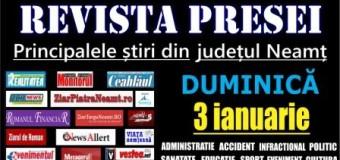 Revista presei – 03.01.2016 Principalele știri din Neamț