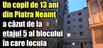 Un copil de 13 ani din Piatra Neamț a căzut de la etajul 5 al blocului în care locuia.