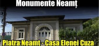 Monumente Neamț – Casa Elenei Cuza, Piatra Neamț