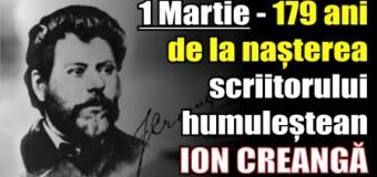 1 Martie – 179 ani de la nașterea scriitorului humuleștean ION CREANGĂ