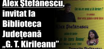 """Alex Ştefănescu, invitat la Biblioteca Judeţeană """"G. T. Kirileanu"""""""