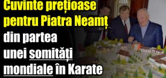 Cuvinte prețioase pentru Piatra Neamț din partea unei somități mondiale în Karate