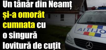 Un tânăr din Neamț și-a omorât cumnata cu o singură lovitură de cuțit