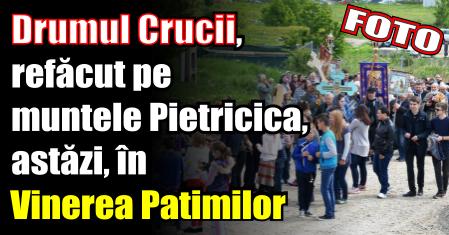 Drumul Crucii, refăcut pe muntele Pietricica, astăzi, în Vinerea Patimilor