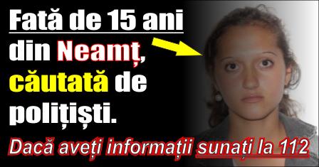 Fată de 15 ani din Neamț, căutată de polițiști.