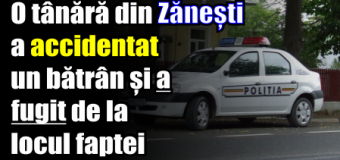 O tânără din Zănești a accidentat un bătrân și a fugit de la locul faptei.