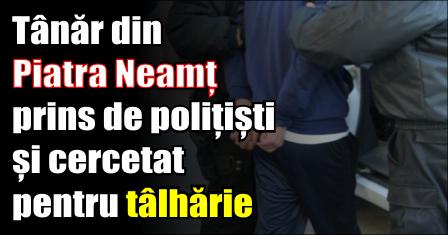 Tânăr de 16 ani din Piatra Neamț prins de polițiști și cercetat pentru tâlhărie