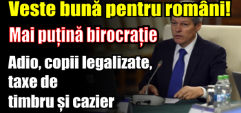 Veste bună pentru români! Mai puțină birocrație.