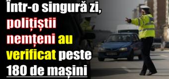 Într-o singură zi, polițiștii nemțeni au verificat peste 180 de mașini