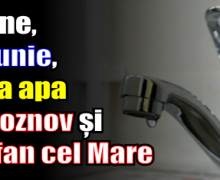 Mâine, 27 iunie, se ia apa în Roznov și Ștefan cel Mare