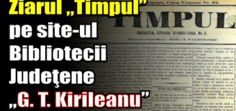 """Ziarul """"Timpul"""" pe site-ul Bibliotecii Judeţene """"G. T. Kirileanu"""""""