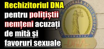 Rechizitoriul DNA pentru polițiștii nemțeni acuzați de mită și favoruri sexuale