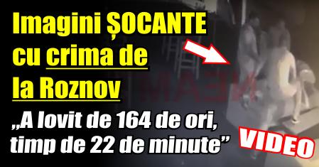"""VIDEO – Imagini ȘOCANTE cu crima de la Roznov. """"A lovit de 164 de ori victima, timp de 22 de minute"""""""