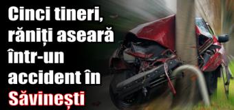 Cinci tineri, răniți aseară într-un accident în Săvinești. A intrat cu mașina în stâlp.