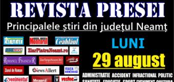 Revista presei – 29 08 2016 Principalele știri din Neamț