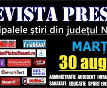Revista presei – 30 08 2016 Principalele știri din Neamț