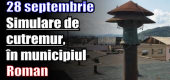 Simulare de cutremur, mâine (28 septembrie), în municipiul Roman