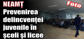 NEAMȚ: Prevenirea delincvenței juvenile în școli și licee