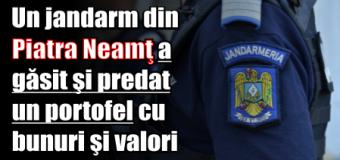 Un jandarm din Piatra Neamţ a găsit şi a predat un portofel cu bunuri şi valori