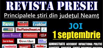 Revista presei – 1 09 2016 Principalele știri din Neamț